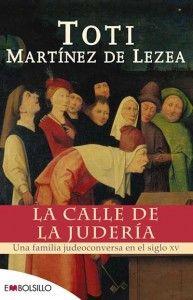 Toti Martínez de Lezea: La calle de la Judería // Localización: 82-32 MAR cal // Edad Media