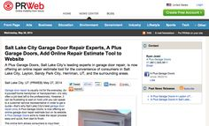 Http://www.prweb.com/releases/garage Door Repair/layton Ut/prweb11839441.htm  A Plus Garage Doors Offers An Online Repair Estimate Tool For The Conu2026