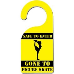 Safe To Enter Figure Skating Door Hanger