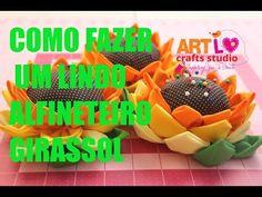 Como Fazer Um Agulheiro -Girassol - How To make a Sunflower Pincushion E16 (ENG-Español SUB) - YouTube