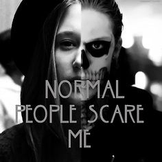 Normal people scare me. Tate & Violet <3