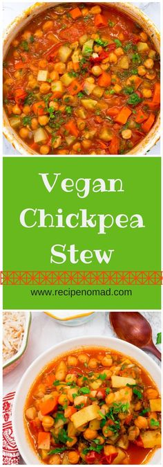 Vegan Chickpea Stew, a recipe that will keep you warm & healthy!