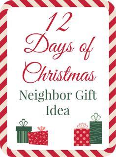 12 Days of Christmas Neighbor Gift Idea