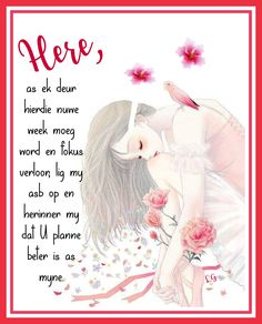 Lekker Dag, Goeie More, Inspirational Qoutes, Afrikaans Quotes, Cool Pictures, Prayers, Bible, Motivation, Night