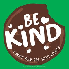 Suggested Post Copy: It's World Kindness Day! It doesn't take much to spread a little kindness – just ask any Girl Scout! Suggested Post Date: Nov. Selling Girl Scout Cookies, Girl Scout Cookie Meme, Girl Scout Cookies Flavors, Girl Scout Cookie Sales, Brownie Girl Scouts, Girl Scout Leader, Girl Scout Troop, Boy Scouts, Gs Cookies
