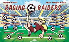Raging Raiders B52862  digitally printed vinyl soccer sports team banner. Made in the USA and shipped fast by BannersUSA.  You can easily create a similar banner using our Live Designer where you can manipulate ALL of the elements of ANY template.  You can change colors, add/change/remove text and graphics and resize the elements of your design, making it completely your own creation.