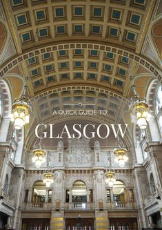 The ultimate no nonsense quick guide to Glasgow to help you know what to see, do, eat, and experience in Glasgow.