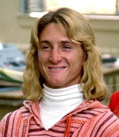 Sean Penn played Spicoli in the movie Fast Times of Ridgemont High. Playing  a surfer 4e715c977