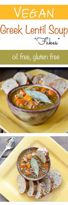 """Greek Lentil Soup """"Fakes"""". A delicious vegan lentil soup that's oil free and gluten free. Hearty, warming and comforting. 
