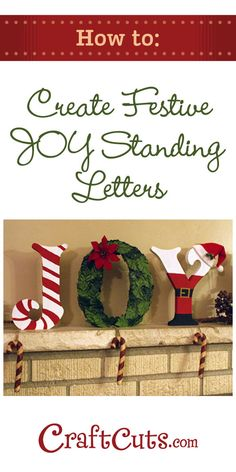 JOY Letters How To - Create Christmas Standing Wood Letters - Christmas - noel Noel Christmas, Christmas Signs, Winter Christmas, All Things Christmas, Christmas Ornaments, Christmas Letters, Christmas Projects, Holiday Crafts, Holiday Fun