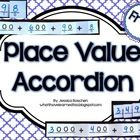 Place Value Accordion shows a number in two formats: standard form and expanded form. Students write the digits and fold back on the solid line and then fold forward until the numbers meet.