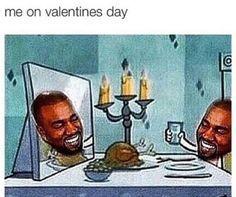 Love yourself like Kanye loves Kanye.