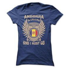 [Top tshirt name ideas] ANDORRA IS CALLING AND I MUST GO TEE SHIRTS  Free Shirt design  Your shirt is screen printed on high quality material! ==> Dont delay! Please Order it now! ==> Order 2 or more to save on shipping!  Tshirt Guys Lady Hodie  SHARE and Get Discount Today Order now before we SELL OUT  Camping 4th of july shirt fireworks tshirt and i must go tee shirts andorra croatia is calling and must go tee shirts