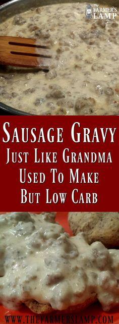 Sausage Gravy- Just Like Grandma Used To Make But Low Carb