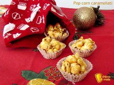 Pop corn caramellati ricetta snack il chicco di mais Befana