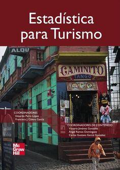 Estadística para turismo / coordinadores Eduardo Parra López, Francisco Calero García ; autores Ana Ma. Montiel Torres ... [et al.]