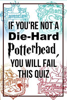 Hogwarts Quiz If You Re Not A Die Hard Potterhead You Will Fail This Quiz Harry Potter Interviews Harry Potter Questions Hard Harry Potter Trivia