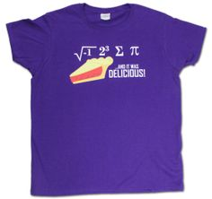I ate some pi and it was delicious! #math #school #education #teacher #teachershirts