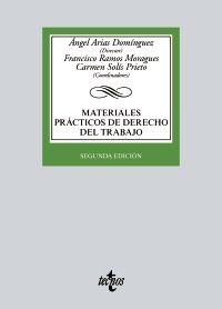 Materiales prácticos de Derecho del Trabajo.    2ª ed.     Tecnos, 2017