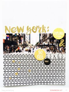 New York: Explore & Go See Today - March SB Main Kit Only by tracyxo at @studio_calico #studiocalico #scrapbook