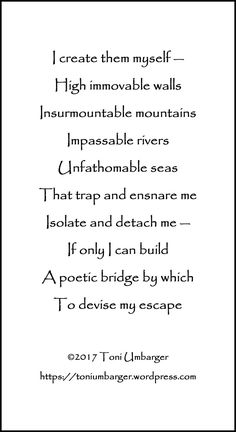 Toni Umbarger | Thoughtseeds | Bridge| #poetry #bridge #isolation #thoughtseeds | https://toniumbarger.wordpress.com/