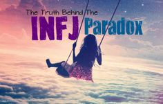 The Truth Behind the INFJ Paradox