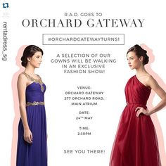 In Singapore for the weekend? Don't forget to check out @rentadress_sg glamorous fashion show tomorrow at Orchard Gateway! #orchardgatewayturns1 #radsg
