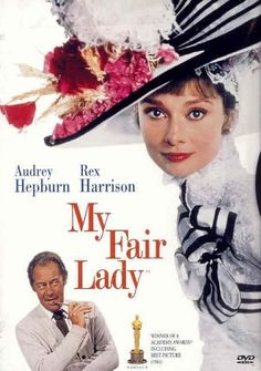 "My Fair Lady - Audrey Hepburn & Rex Harrison.  ""The rain in Spain stays mainly in the plain."""