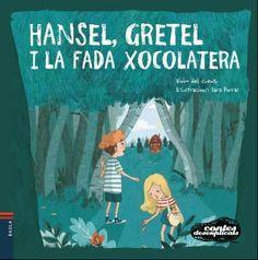 MAIG-2017. Hansel, Gretel i la fada xocolatera. Ficció (0-5 anys).