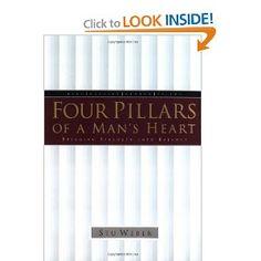 Four Pillars of a Man's Heart: Bringing Strength into Balance: Stu Weber: 9781576734506