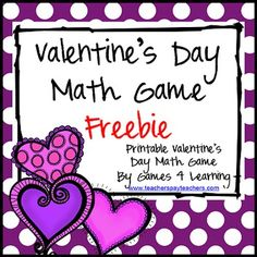 FREEBIE - Valentine's Day Math Game by Games 4 Learning is a printable Valentine's Day Math Board Game.  This+free+Valentine's+Day+math+game+is+perfect+for+keeping+students+busy+and+reviewing+math+skills+in+the+lead+up+to+Valentine's+Day!+And+best+of+all+they+will+be+challenged+and+engaged+with+this+fun+Valentine's+math+activity.