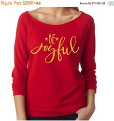 SALE Be Joyful 3/4 sleeve terry raw edge top, S-2XL, Holiday Top, Christmas Party Top, Funny Top, Christmas Sweatshirt by ShopatBash on Etsy