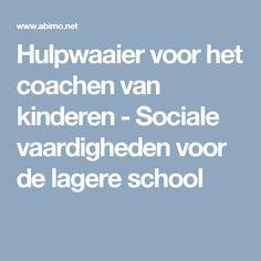 Hulpwaaier voor het coachen van kinderen - Sociale vaardigheden voor de lagere school