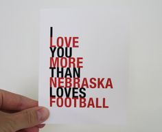 Nebraska Greeting Card I Love You More Than by HopSkipJumpPaper, $4.00
