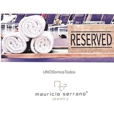 Summer Time!!! Reserved for the best Jewels. Share with friends. #UNOSomosTodos   mauricioserrano.com
