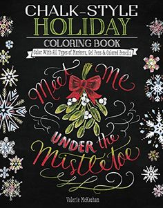 Chalk-Style Holiday Coloring Book: Color with All Types o... https://www.amazon.ca/dp/1497201640/ref=cm_sw_r_pi_dp_U_x_6FqAAb6MK74Q8