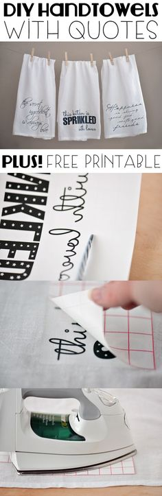What a great homemade gift! Beautiful quotes on handtowels are perfect for friends and family, and any hostess! Printable quotes are included with the how-to instructions here: www.ehow.com/...