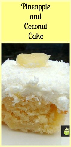 Pineapple and Coconut Cake - This is a pure dreamy delight to eat!. A lovely recipe perfect for the holidays.