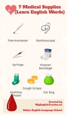 7 Medical Supplies Infographic (Learn English Words) on www. Free English Lessons, English Fun, Learn English Words, English Vocabulary, English Grammar, English Language, Education English, Teaching English, Language School