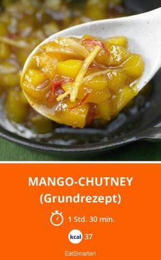 Mango-Chutney - (Grundrezept) - smarter - Kalorien: 37 kcal - Zeit: 1 Std. 30 Min. | eatsmarter.de