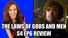 Game of Thrones Season 4 Episode 6 Review - The Laws of Gods and Men - Pun of Thrones
