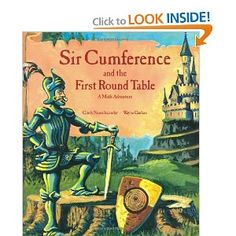 Sir Cumference: And the First Round Table (A Math Adventure)