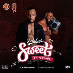 """Uber talented dancehall artiste – Ketchup, unlocks new single titled """"Sweet"""", after a brief hiatus from the music scene. Soccer Highlights, Evolution Soccer, Mp3 Music Downloads, Audio Music, Young Thug, Music Albums, Ketchup, News Songs, Mixtape"""