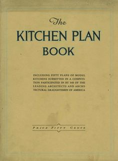 The Kitchen Plan Book - Hoosier Manuf. Co. (ca. 1920)
