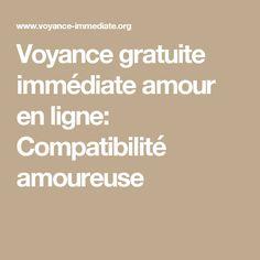 Voyance gratuite immédiate amour en ligne: Compatibilité amoureuse