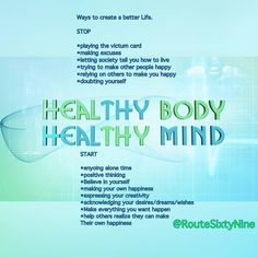 Being healthy is a way of life It's not just about what you Feed your body; it's about what you feed your mind and the social environment you keep. Make healthy food choices, exercise your body and...
