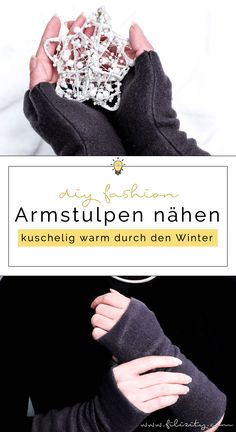 Sew arm warmers - winter accessory and gift idea for Christmas Filizity . Fashion Tips For Women, Diy Fashion, Love Fashion, Diys, Tie Dye Party, Diy Mode, German Fashion, Expensive Clothes, Shirt Refashion