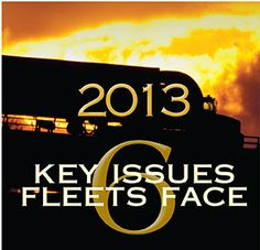 #2013: 6 Key Issues Fleets Face - #Truckinginfo