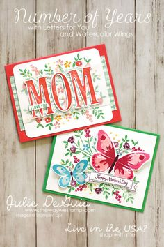 More Mother's Day Card Inspiration for Global Design Project 085 - Number of Years and Letters for You by Stampin' Up! with Watercolor Wings | Handmade Cards | The Way We Stamp | Mother's Day DIY