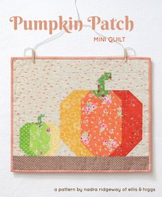 'Pumpkin Patch' is my second fall mini quilt pattern. The two different sized Pumpkin blocks are quick and easy to make and so versatile, too! Fall Patterns, Quilt Patterns, Pumpkin Quilt Pattern, Halloween Quilts, Quilting Rulers, Fall Quilts, Thing 1, Tips & Tricks, Quilt Sizes